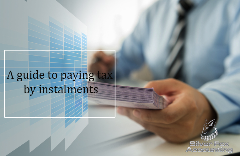 A Guide to Paying Your Tax by Instalments