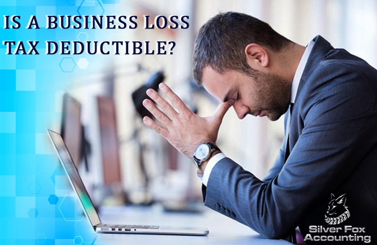 Are True Business Losses Tax Deductible?