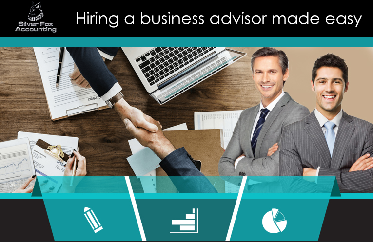 What Qualities Should You Look For In A Business Advisor To Hire?